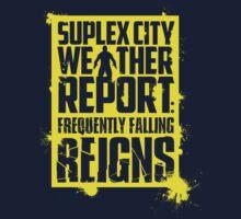 Suplex City Weather Report V02 (Yellow) by coldbludd