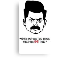 Ron Swanson with quote 3 Canvas Print
