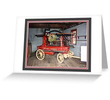 Pioneer time fire engine Greeting Card
