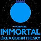 IMMORTAL by LewisGaga