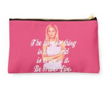 Be Brave. Live., Buffy Studio Pouch