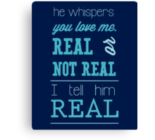 Hunger Games - Real or Not Real? (Quote) Canvas Print
