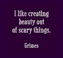 Grimes Quote by Grace Weesnawlen