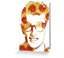 Pizza Buddy Holly Greeting Card