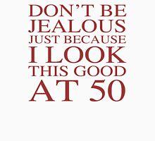 Funny 50th Birthday Unisex T-Shirt