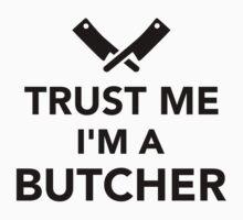 Trust me I'm a Butcher Kids Clothes