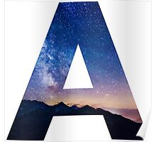 The Letter A - night sky Poster