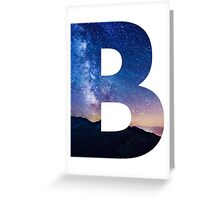 The Letter B - night sky Greeting Card