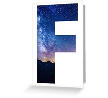 The Letter F - night sky Greeting Card