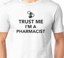 Trust me I'm a Pharmacist Unisex T-Shirt