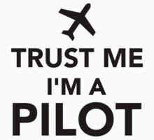 Trust me I'm a Pilot Kids Clothes