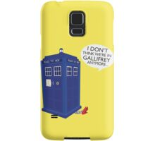 I Don't Think We're in Gallifrey Anymore... Samsung Galaxy Case/Skin
