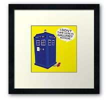 I Don't Think We're in Gallifrey Anymore... Framed Print