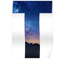 The Letter T - night sky Poster