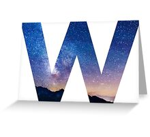 The Letter W - night sky Greeting Card