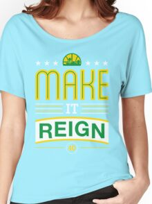 Make it Reign Women's Relaxed Fit T-Shirt