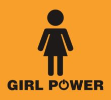 Girl Power!  by feministshirts