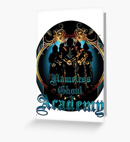 NAMELESS GHOUL ACADEMY Greeting Card