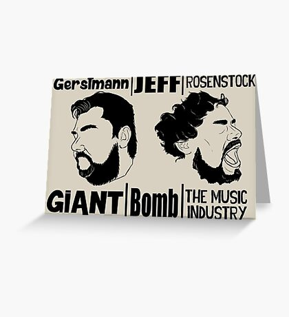 Giant/Bomb/The Music Industry Greeting Card