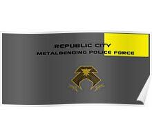Republic City Metalbending Police Force Poster