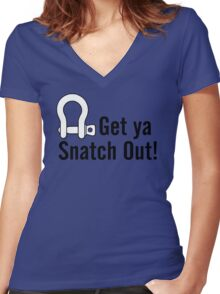 Get Ya Snatch Out! Women's Fitted V-Neck T-Shirt