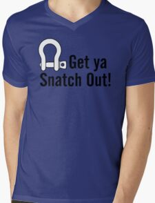 Get Ya Snatch Out! Mens V-Neck T-Shirt