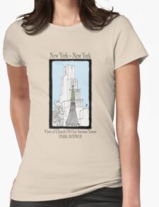 NYC~Church Steeple, open the doors and see all the people Womens Fitted T-Shirt