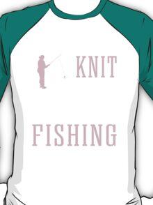 Some Grandmas Knit Real Grandmas Go Fishing T-Shirt