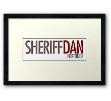 Fortitude - Sheriff Dan Framed Print