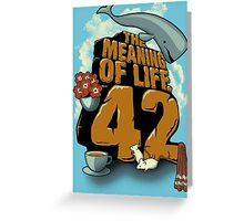Meaning Of Life = 42 Greeting Card