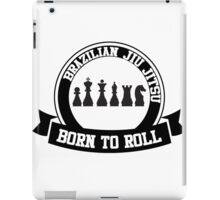 born to roll iPad Case/Skin