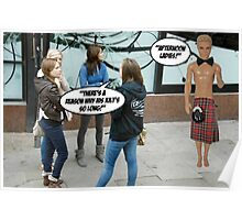 There's A Reason Why His Kilt Is So Long! Poster