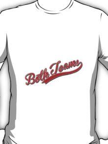 Both Teams - LGBT T-Shirt