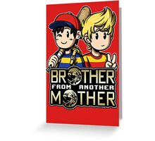 Another MOTHER - Ness & Lucas Greeting Card