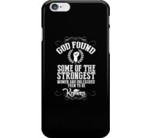God Found Some Of The Strongest Women And Unleashed Them To Be Knitters - Funny Tshirts iPhone Case/Skin