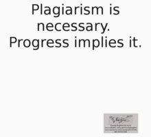 """Situationist saying """"Plagiarism..."""" by Timothy Beighton"""