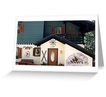 Behold this chalet ! Greeting Card