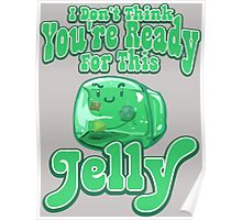 Gelatinous Cube - I don't think you're ready for this jelly - part 2 Poster
