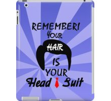 Your Hair = Head Suit iPad Case/Skin