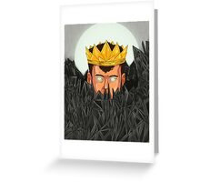 The King is Under Control  Greeting Card