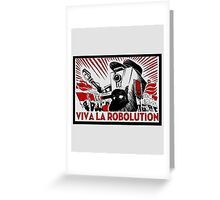 Borderland - Clap Trap Viva la Robolution Greeting Card