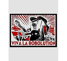 Borderland - Clap Trap Viva la Robolution Photographic Print