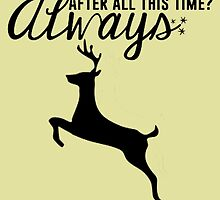 Harry Potter - After All This Time? Always by TylerMellark