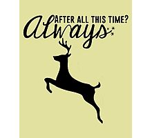 Harry Potter - After All This Time? Always Photographic Print