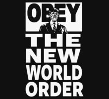 Obey The New World Order by IlluminNation