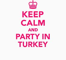 Keep calm and party in Turkey Womens Fitted T-Shirt