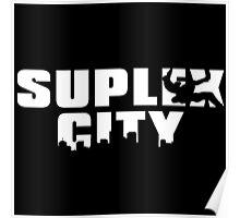 Brock Lesnar - SUPLEX CITY Poster