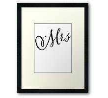 MRS GRAPHIC SLOGAN Framed Print