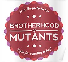 Join the Brotherhood of Mutants Poster