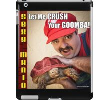 SexyMario MEME - Let Me Crush Your Goomba! 2 iPad Case/Skin